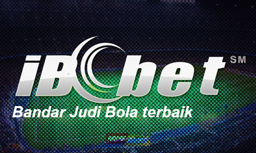 Ibcbet Agen dan Bandar Judi Bola Terbaik Sepanjang Masa